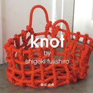 knot by Shigeki Fujishiro