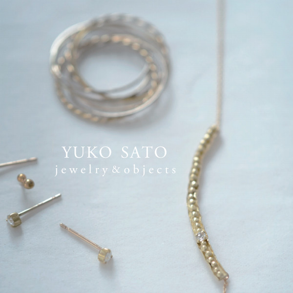 YUKO SATO jewelry & objects<br>冬のおくりもの