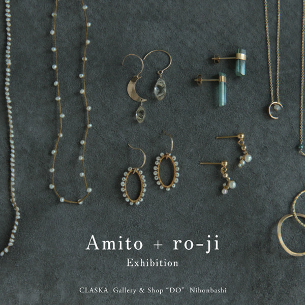Amito + ro-ji Exhibition