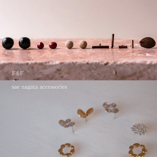 F&F + sae nagata<br>accessories fair