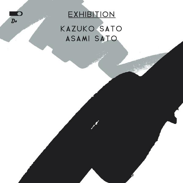 EXHIBITION  KAZUKO SATO ASAMI SATO
