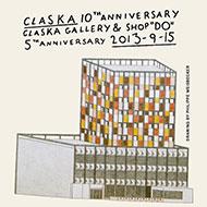 """CLASKA オープン10周年<br>CLASKA Gallery & Shop """"DO"""" 5周年<br>記念プレゼントキャンペーンのご案内"""