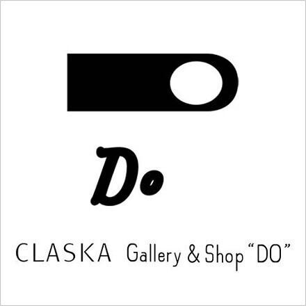 """CLASKA Gallery & Shop """"DO"""" 本店<br>閉店のお知らせ"""