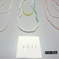 「väli Accessories fair」「YURTAO 2016 collection」開催中です。